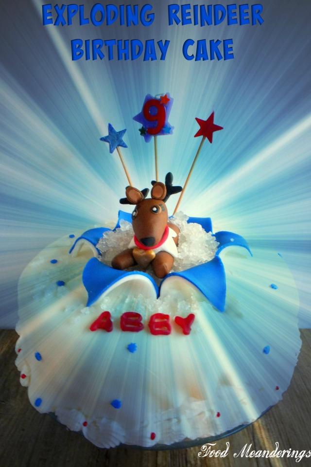 Exploding reindeer birthday cake